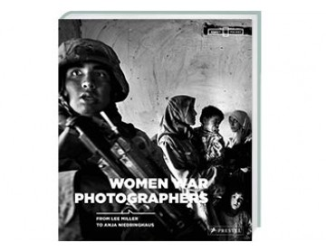 Katalog Women War Photographers. From Lee Miller to Anja Niedringhaus
